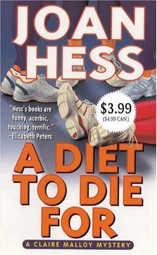 A Diet to Die for (Claire Malloy Mysteries, No. 5): Hess, Joan
