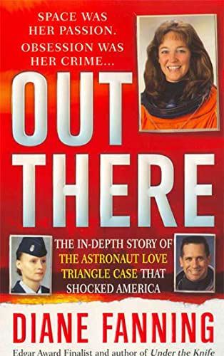 Out There: The In-Depth Story of the: Fanning, Diane