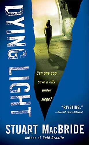 9780312949358: Dying Light (Logan McRae)
