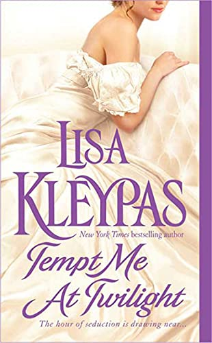 Tempt Me at Twilight: Kleypas, Lisa