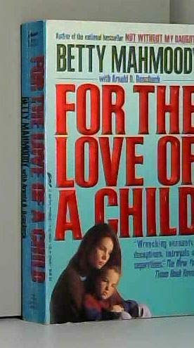 9780312950811: For the Love of a Child