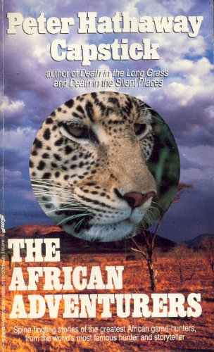 9780312950842: The African Adventurers: A Return to the Silent Places