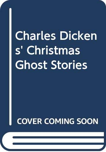 9780312951313: Charles Dickens' Christmas Ghost Stories