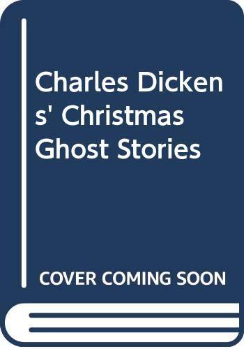 9780312951313: Charles Dickens' Christmas Ghost Stories