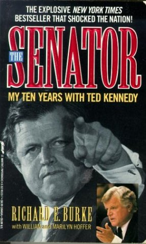 9780312951337: The Senator: My Ten Years With Ted Kennedy