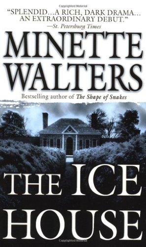 The Ice House: A Novel: Minette Walters