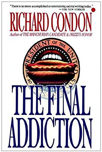 9780312951566: The Final Addiction