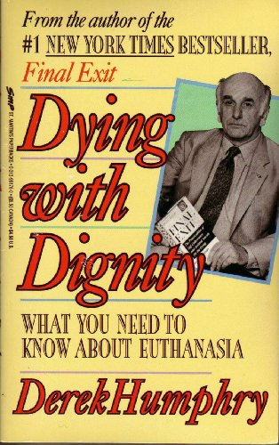 9780312951764: Dying With Dignity: Understanding Euthanasia