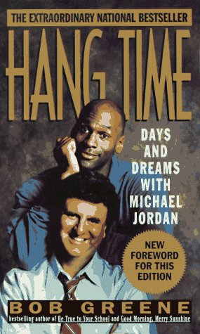 9780312951931: Hang Time: Days and Dreams with Michael Jordan