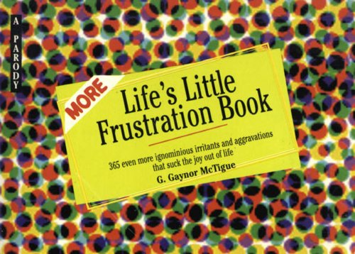 More Life's Little Destruction Book: A Parody: Dane, Charles Sherwood
