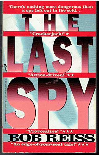 The Last Spy: Reiss, Bob