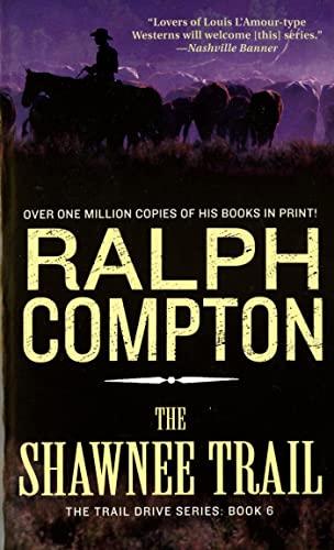 9780312952419: The Shawnee Trail: The Trail Drive Series: Book 6