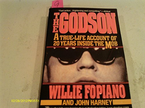 9780312953232: The Godson: A True-Life Account of 20 Years Inside the Mob