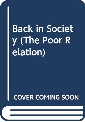 9780312953386: Back in Society (The Poor Relation)