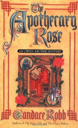 9780312953607: The Apothecary Rose: An Owen Archer Mystery (Owen Archer Mysteries)