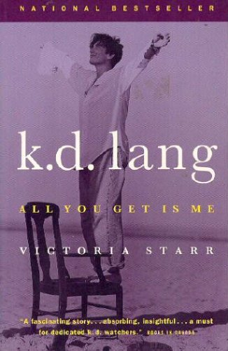 9780312955106: K.D. Lang: All You Get Is Me