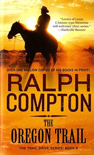 9780312955472: The Oregon Trail: The Trail Drive, Book 9