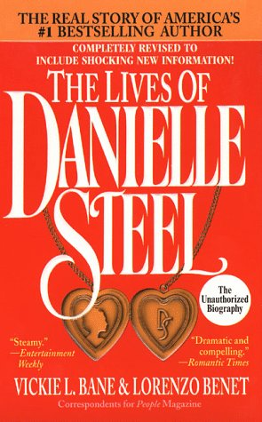 9780312955755: The Lives of Danielle Steel: The Unauthorized Biography of America's #1 Best-Selling Author