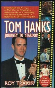 9780312955960: Tom Hanks: Journey to Stardom