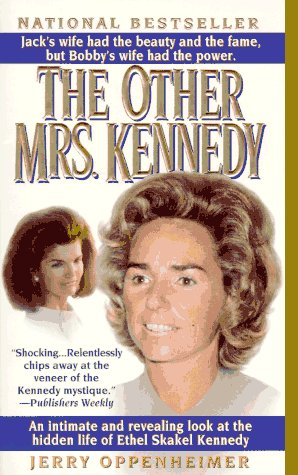 9780312956004: The Other Mrs. Kennedy : An Intimate and Revealing Look at the Hidden Life of Ethel Skakel Kennedy