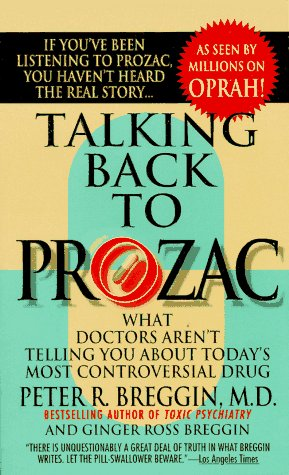 9780312956066: Talking Back to Prozac: What Doctors Won't Tell You About Today's Most Controversial Drug