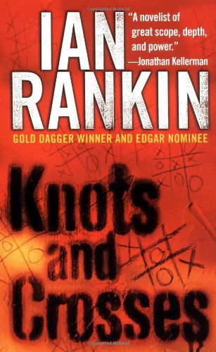 9780312956738: Knots and Crosses: An Inspector Rebus Novel (Inspector Rebus Novels)
