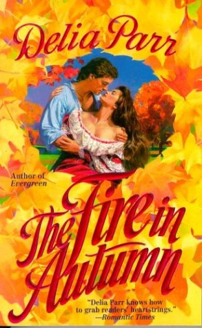 The Fire in Autumn (0312956908) by Delia Parr