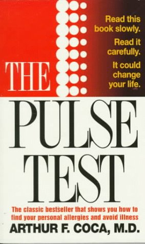 9780312956998: The Pulse Test: The Secret of Building Your Basic Health