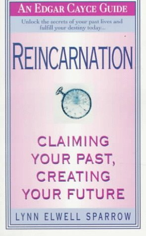 9780312957544: Reincarnation: Claiming Your Past, Creating Your Future