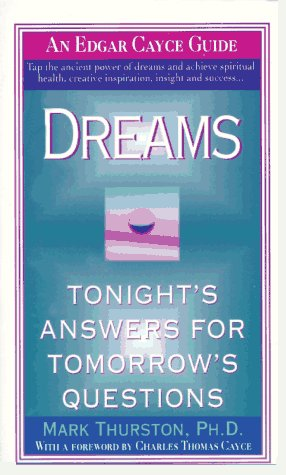 9780312957711: Dreams: Tonight's Answers for Tomorrow's Questions (Edgar Cayce Guides)