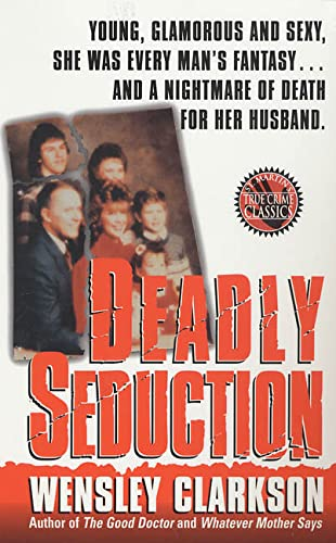 9780312957735: Deadly Seduction (St. Martin's True Crime Library)