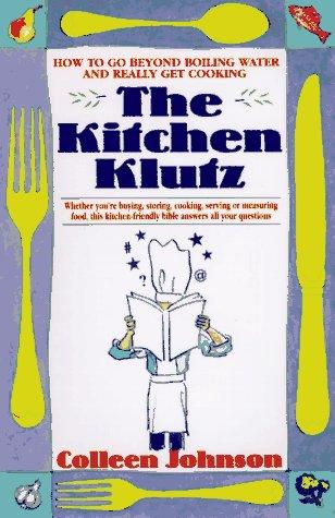9780312957872: The Kitchen Klutz