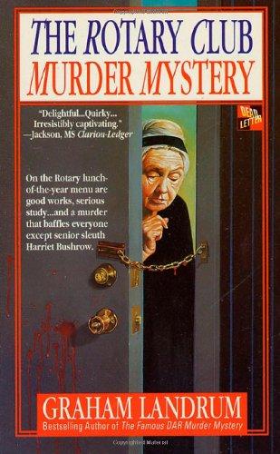 The Rotary Club Murder Mystery: Landrum, Graham
