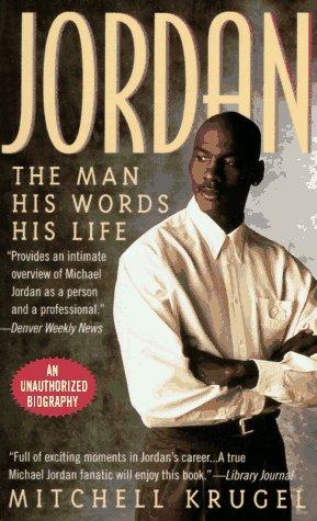 9780312958145: Jordan: The Man, His Words, His Life