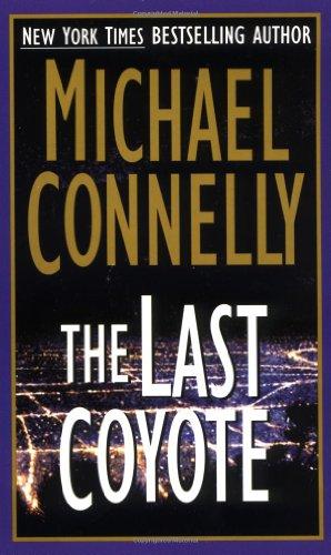 9780312958459: Last coyote (Harry Bosch)