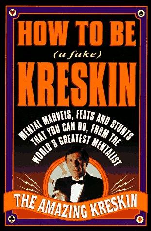 How to Be a Fake Kreskin: The Amazing Kreskin: Kreskin