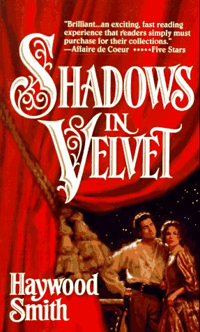 Shadows In Velvet: Haywood Smith