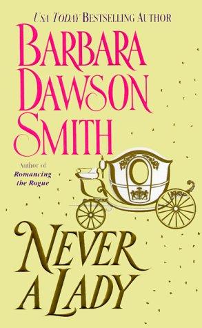 Never A Lady: Smith, Babara Dawson