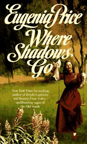 9780312959692: Where Shadows Go (Georgia Trilogy)