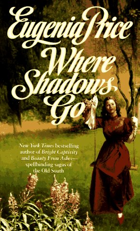 9780312959692: Where Shadows Go (Georgia Trilogy)