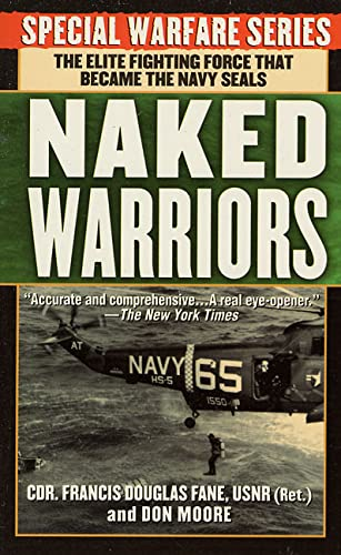 9780312959852: The Naked Warriors: The Elite Fighting Force that became the Navy Seals