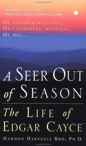 9780312959883: A Seer Out of Season: The Life Of Edgar Cayce