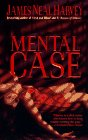 9780312959951: Mental Case