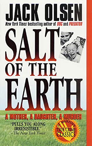 9780312959982: Salt of the Earth: A Mother, A Daughter, A Murder