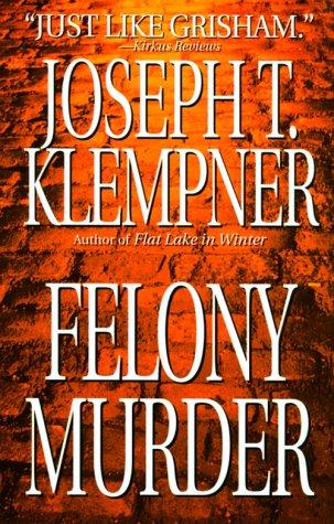 9780312960377: Felony Murder