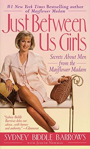 Just Between Us Girls: Secrets about Men: Sydney B. Barrows,