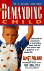 The Demanding Child (The Challenging Child Series): Poland, Janet; Craig, Judi
