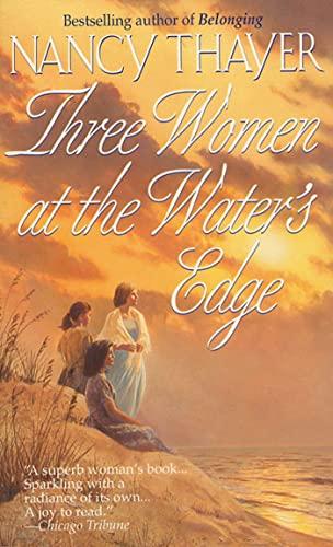 9780312960643: Three Women At The Water's Edge