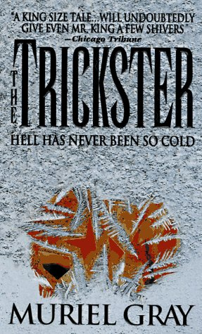 9780312961008: The Trickster
