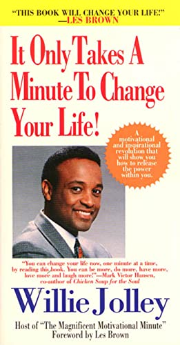 9780312961107: It Only Takes a Minute to Change Your Life!: A Motivational and Inspirational Revolution That Will Show You How to Release the Power Within You